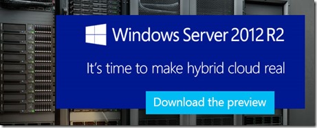 bb250589_windowsserver2012R2_preview(en-us,MSDN_10)