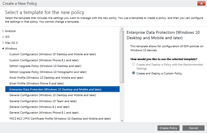 Part 4 – Create & Deploy Windows Information Protection with